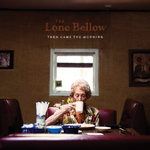 Disco de Vinil The Lone Bellow Then Came the Morning