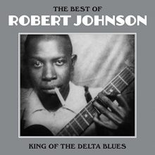 Disco de Vinil Robert Johnson The Best Of Robert Johnson: King Of The Delta