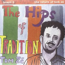 Disco de Vinil Tom Zé Brazil Classics 5: The Hips Of Tradition