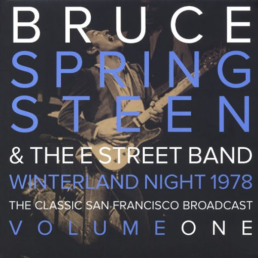Disco de Vinil Bruce Springsteen & The E Street Band - Winterland Night 1978 Volume 1: The Classic San Francisco Broadcast