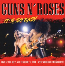 Disco de Vinil Guns N' Roses - It's So Easy: Live At The Ritz, NYX February 2, 1988: Westwood One FM Broadcast