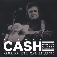Disco de Vinil Johnny Cash With June Carter & The Carter Family - Longing For Old Virginia: Wheeling, West Virginia, Jamboree USA, Capitaol Music Hall, October 2nd 1976