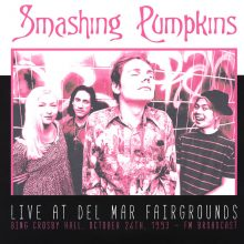 Disco de Vinil Smashing Pumpkins – Live At Del Mar Fairgrounds: Bing Crosby Hall, October 26th, 1993 FM Broadcast