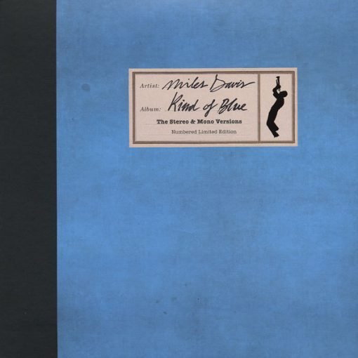 Disco de Vinil Miles Davis - Kind Of Blue: The Stereo & Mono Versions