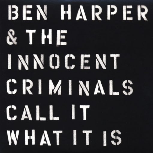 disco de vinil Ben Harper & The Innocent Criminals - Call It What It Is
