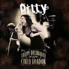 CD Pitty -A Trupe Delirante No Circo Voador