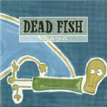 CD Dead Fish - Afasia