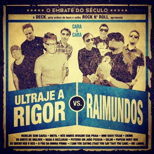 CD Ultraje A Rigor Vs. Raimundos - O Embate Do Século