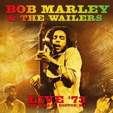 Disco de Vinil Bob Marley & The Wailers ‎– Live '73, Paul's Mall, Boston, Ma