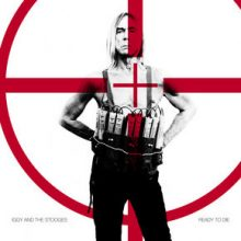 CD Iggy And The Stooges – Ready To Die