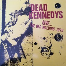 Disco de Vinil Dead Kennedys - Live... The Old Waldorf 1979