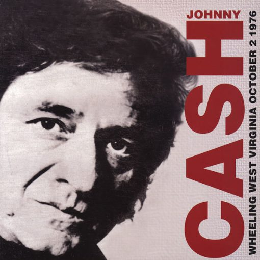 Disco de Vinil Johnny Cash ‎- Wheeling West Virginia October 2 1976