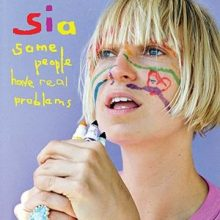 Disco de Vinil Sia - Some People Have Real Problems