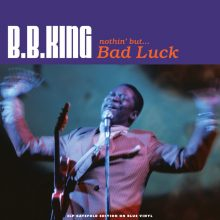 Disco de Vinil B.B. King ‎– Nothin' But... Bad Luck