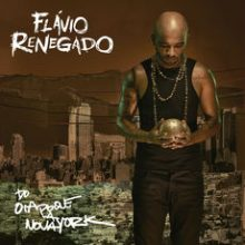 Disco de Vinil Flávio Renegado - Do Oiapoque a Nova York