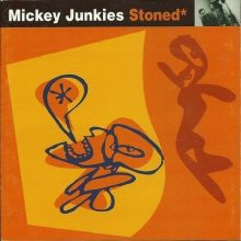 DISCO DE VINIL MICKEY JUNKIES - STONED